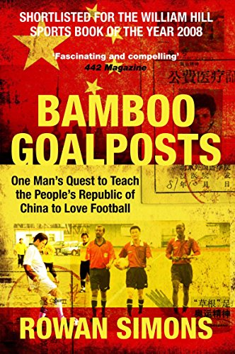 9780330506724: Bamboo Goalposts
