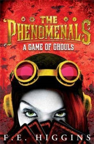 9780330507561: The Phenomenals: A Game of Ghouls
