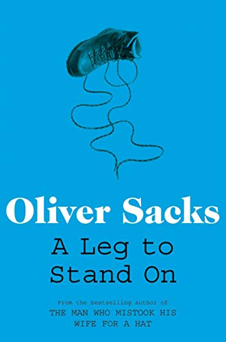 9780330507622: A Leg to Stand on