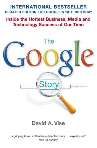 9780330508124: The Google Story
