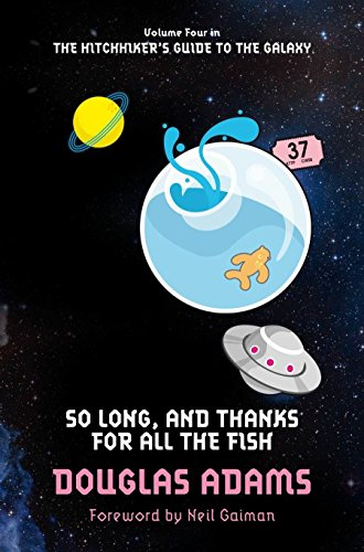 9780330508605: So Long, and Thanks for All the Fish: 4/5 (Hitchhikers Guide 4)