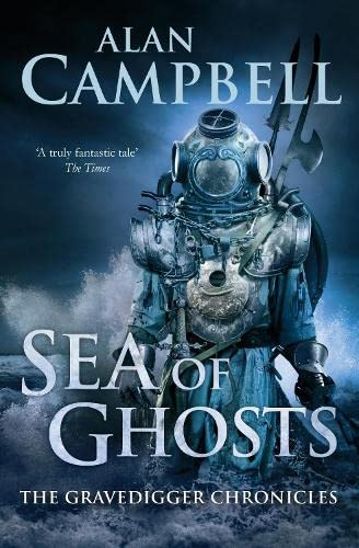 9780330508780: Sea of Ghosts (The Gravedigger Chonicles)