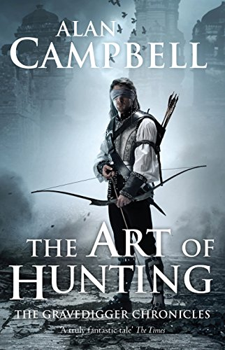 9780330508797: The Art of Hunting (The Gravedigger Chonicles)