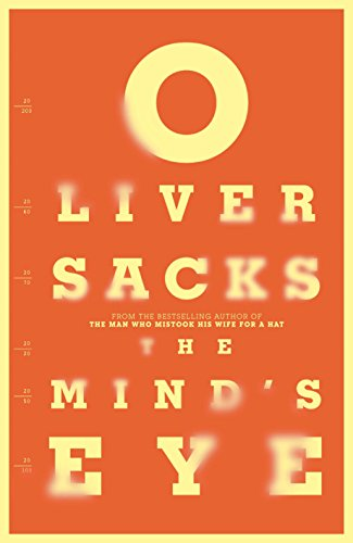 9780330508896: The Mind's Eye. by Oliver Sacks