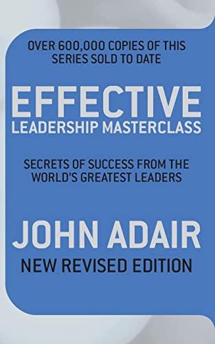 Effective Leadership Masterclass: John Adair