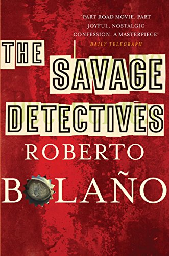 9780330509527: The Savage Detectives