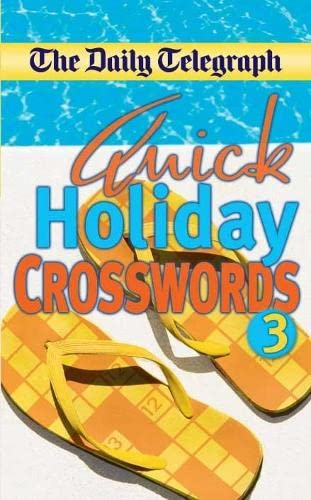 "Daily Telegraph"" Quick Holiday Crosswords 3: Limited, Telegraph Group"