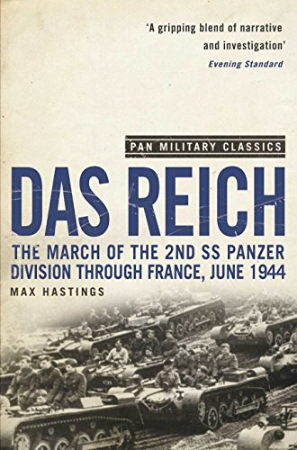 9780330509985: Das Reich: The March of the 2nd SS Panzer Division Through France, June 1944 (Pan Military Classics)