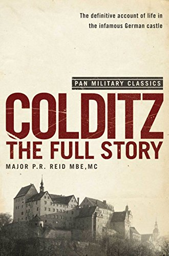 9780330509992: Colditz : The Full Story (Pan Military Classics Series)