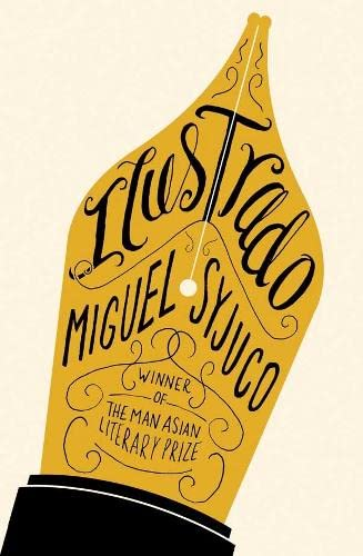 Ilustrado-SIGNED FIRST PRINTING: Syjuco, Miguel