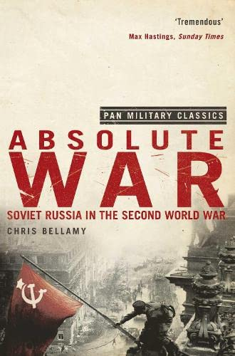 9780330510042: Absolute War: Soviet Russia in the Second World War (Pan Military Classics)