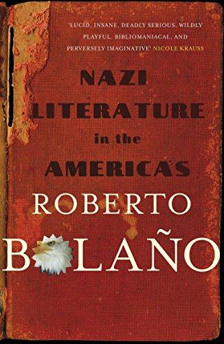 Nazi Literature in the Americas: Bolano, Roberto