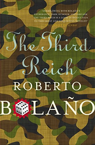 The Third Reich [Paperback] [Jan 01, 2012]: Roberto Bolano