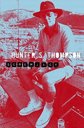Screw-Jack: Hunter S. Thompson
