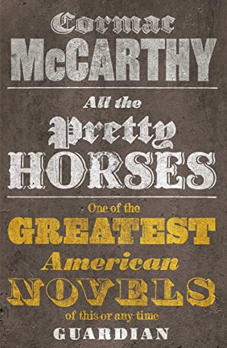 9780330510936: All the Pretty Horses. Cormac McCarthy (Border Trilogy)