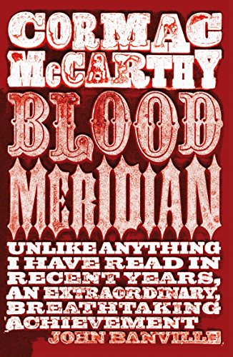 9780330510943: Blood Meridian