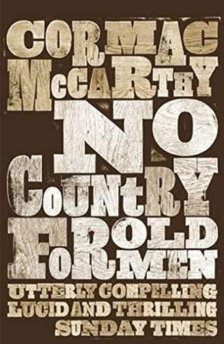 9780330511216: No Country for Old Men