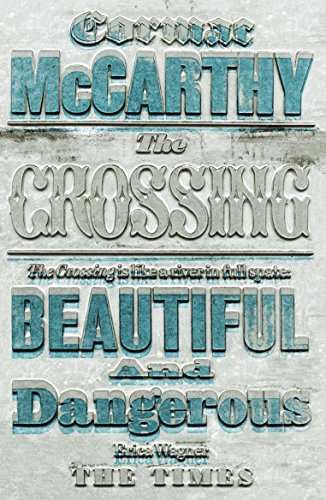9780330511247: The Crossing: 2/3 (Border Trilogy 2)
