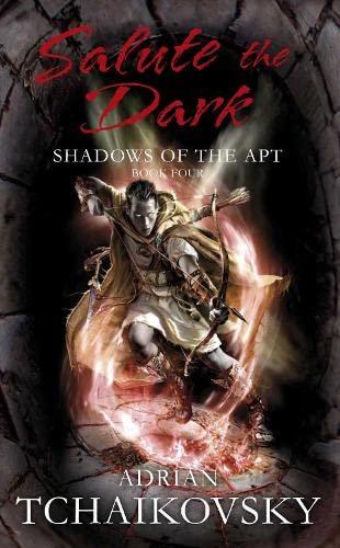 9780330511445: Salute the Dark (Shadows of the Apt)