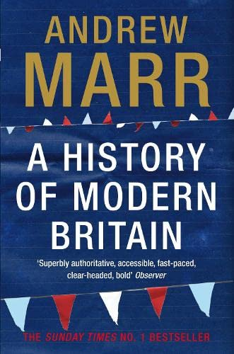 9780330511476: A History of Modern Britain