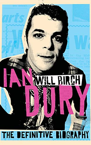9780330511483: Ian Dury: The Definitive Biography
