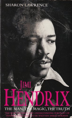 Jimi Hendrix - The Man, The Magic, The Truth