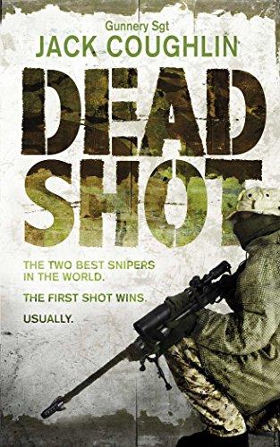 9780330511568: Dead Shot: A Sniper Novel (Gunnery Sergeant Kyle Swanson Series)