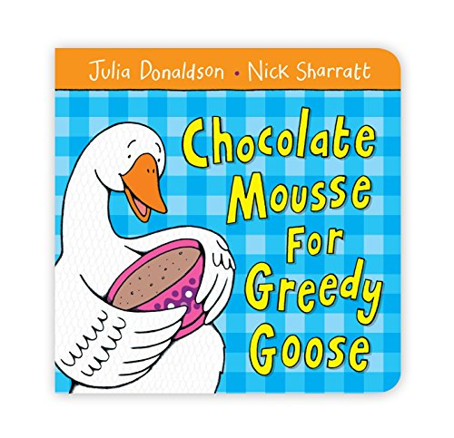 9780330512664: Chocolate Mousse for Greedy Goose