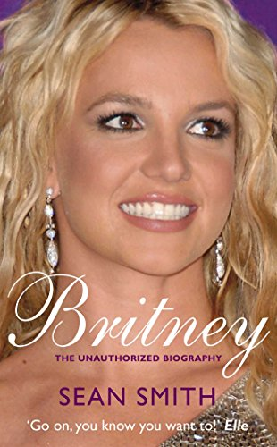 9780330512749: Britney: The Biography