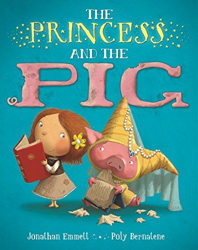 The Princess and the Pig: Jonathan Emmett