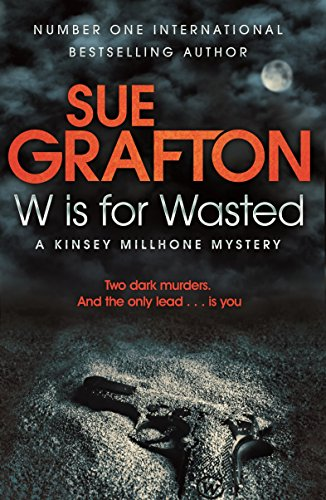 9780330512794: W is for Wasted: A Kinsey Millhone Mystery (Kinsey Millhone Alphabet series)