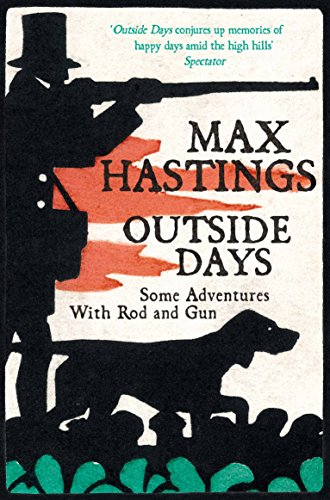 9780330513661: Outside Days: Some Adventures With Rod and Gun
