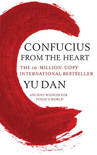 9780330513753: Confucius from the Heart: Ancient Wisdom for Today's World