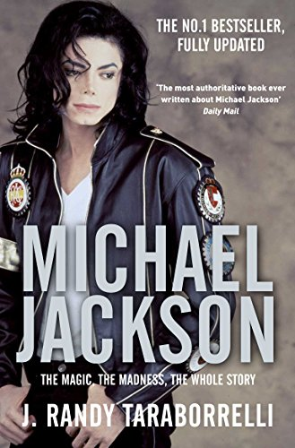 9780330515658: Michael Jackson: The Magic, The Madness, The Whole Story
