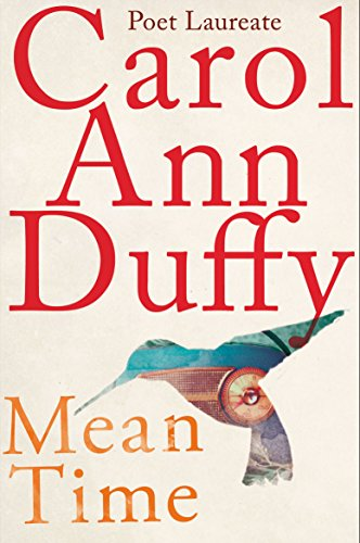 Mean Time: Carol Ann Duffy