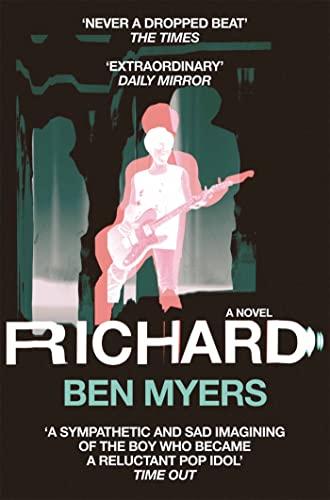 9780330517041: Richard: A Novel