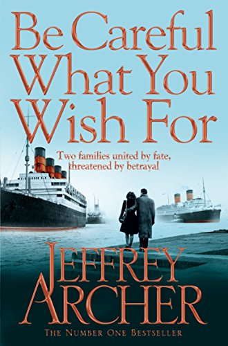 9780330517959: Be Careful What You Wish For (The Clifton Chronicles)