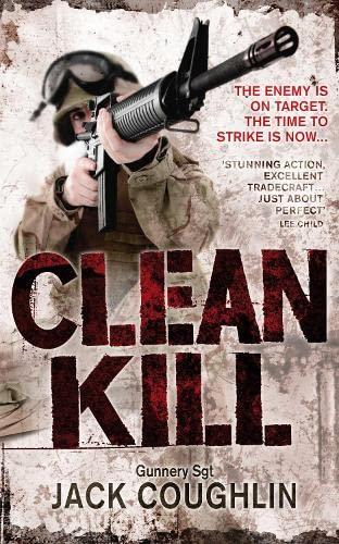 9780330517997: Clean Kill (Gunnery Sergeant Kyle Swanson series)