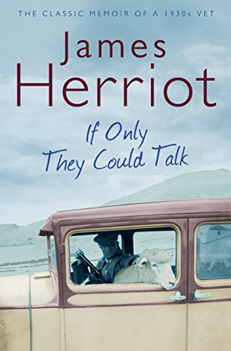 9780330518154: If Only They Could Talk: The Classic Memoirs of a 1930s Vet