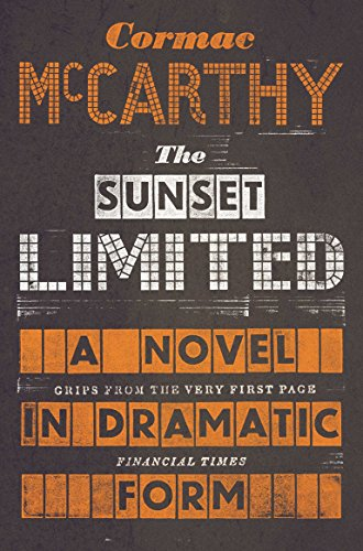 9780330518192: Sunset Limited: A Novel in Dramatic Form