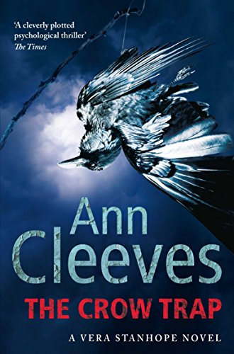 The Crow Trap (Vera Stanhope): Cleeves, Ann