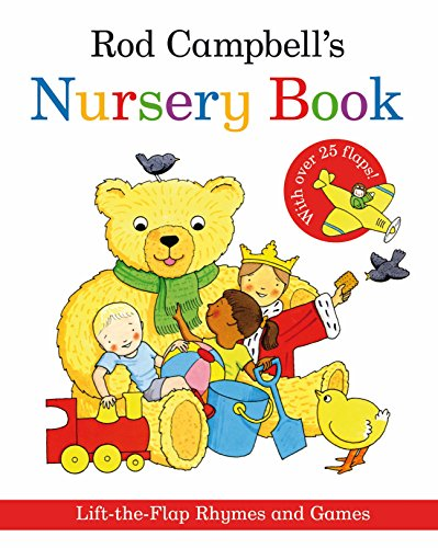 9780330518789: Rod Campbell's Nursery Book: Lift-the-Flap Rhymes and Games