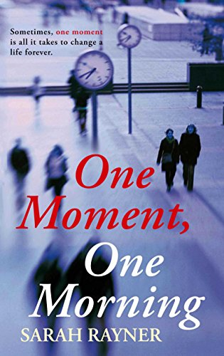 9780330518826: One Moment, One Morning
