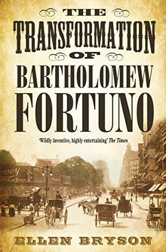 The Transformation of Bartholomew Fortuno (Paperback): Ellen Bryson