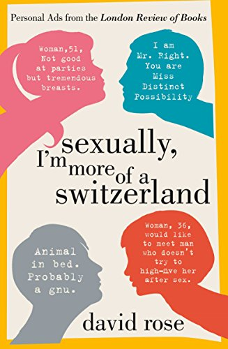 9780330518994: Sexually, I'm more of a Switzerland: Personal Ads from the London Review of Books