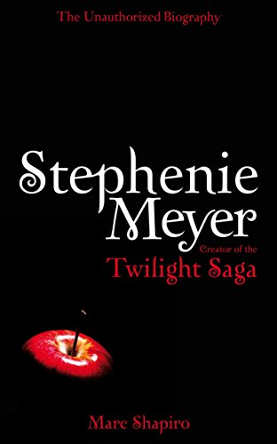 9780330519052: Stephenie Meyer: The Unauthorized Biography of the Creator of the