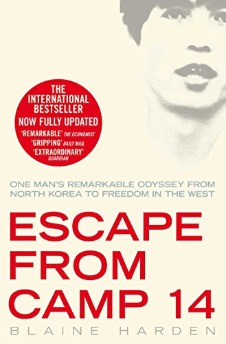 9780330519540: Escape from Camp 14: One man's remarkable odyssey from North Korea to freedom in the West
