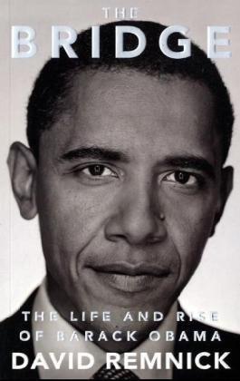 9780330519984: The Bridge: The Life and Rise of Barack Obama
