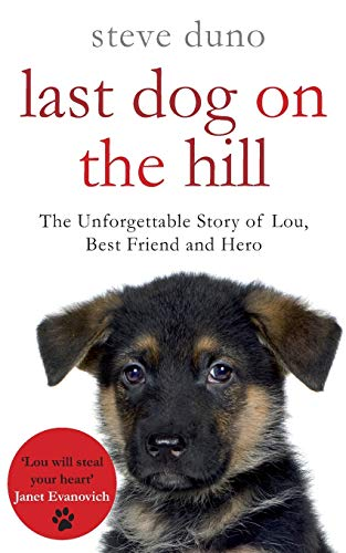 Last Dog on the Hill: Steve Duno