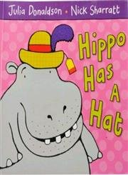 9780330521437: Hippo Has a Hat